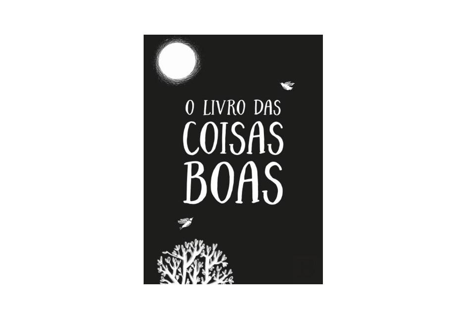 Livro para registar memórias - «O Livro das Coisas Boas» - 11,90 euros - Bertrand