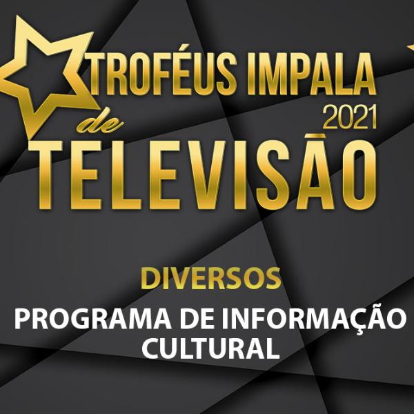 Troféus Impala de Televisão 2021: Nomeados para Melhor Programa de Informação Cultural